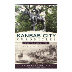 Kansas City Chronicles: An Up-To-Date History