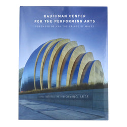 Kauffman Center for the Performing Arts Book