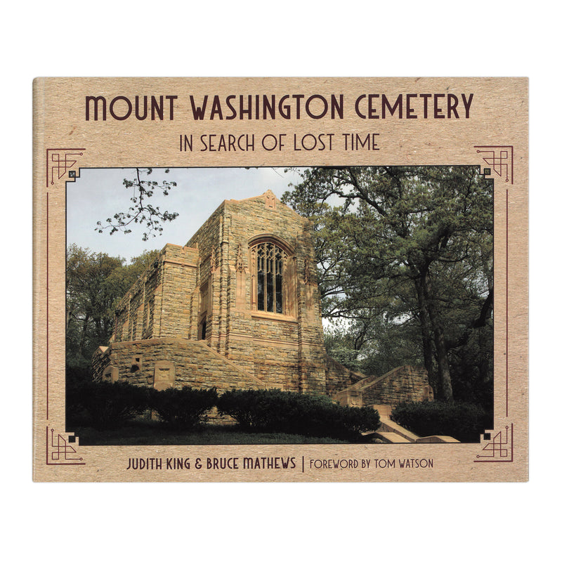 Mount Washington Cemetery: In Search of Lost Time