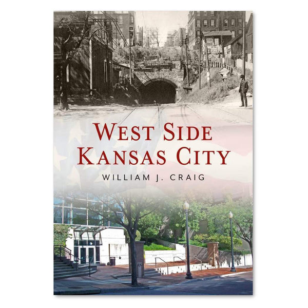 West Side Kansas City by William J. Craig