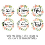 Personalized Best Grandma Ever Throw Pillow with Peach Floral Wreath