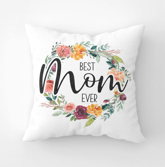 White canvas throw pillow with 'Best Mom Ever' saying with paprika floral wreath