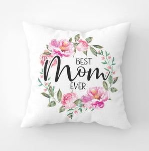 White canvas throw pillow with 'Best Mom Ever' saying and pink peony wreath