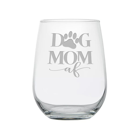 Dog Mom AF Etched Stemless Wine Glass With Paw Print