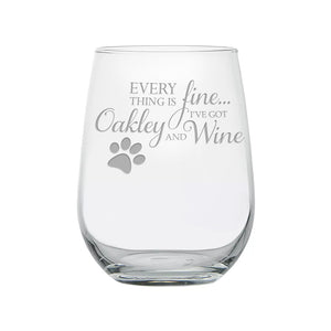 'Everything Is Fine' Personalized Etched Stemless Wine Glass With Paw Print - Kelegant Studios