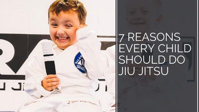 7 Reasons Every Child Should do Jiu Jitsu