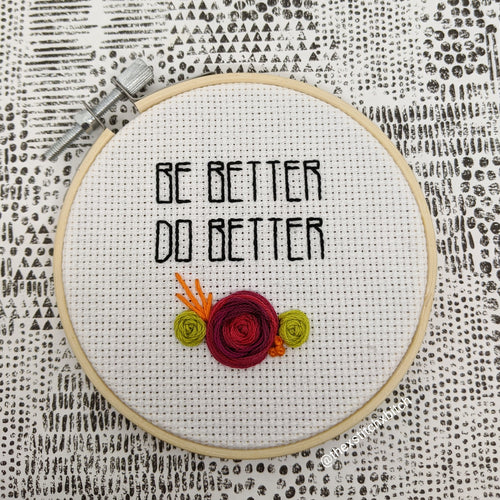 Be Better, Do Better