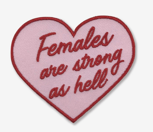 Females Are Strong As Hell Patch - Made Au Gold - Daily Disco