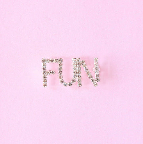 FUN Rhinestone Pin - Abbey Eilermann