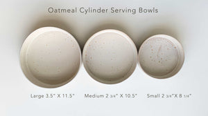 OATMEAL CYLINDER SERVING BOWL - SMALL