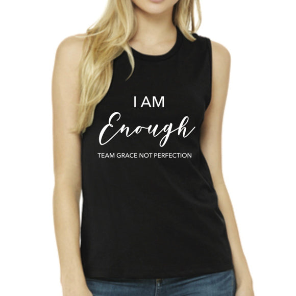 I AM Enough Muscle Tank