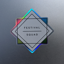 Load image into Gallery viewer, Festival Squad Holographic Sticker