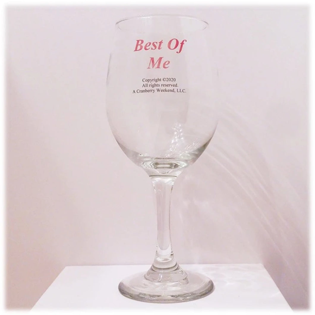 Best of Me Wine Glass