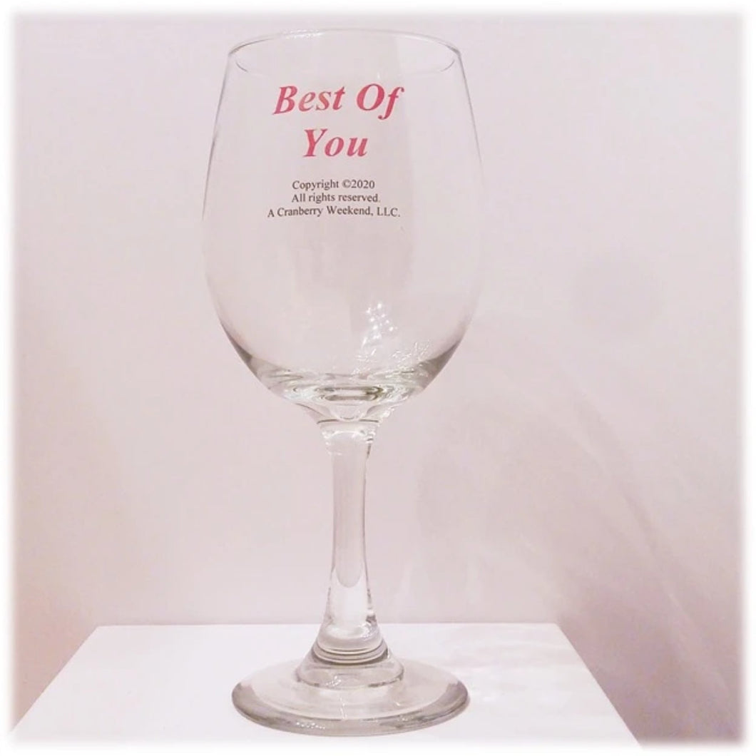 Best of You Wine Glass