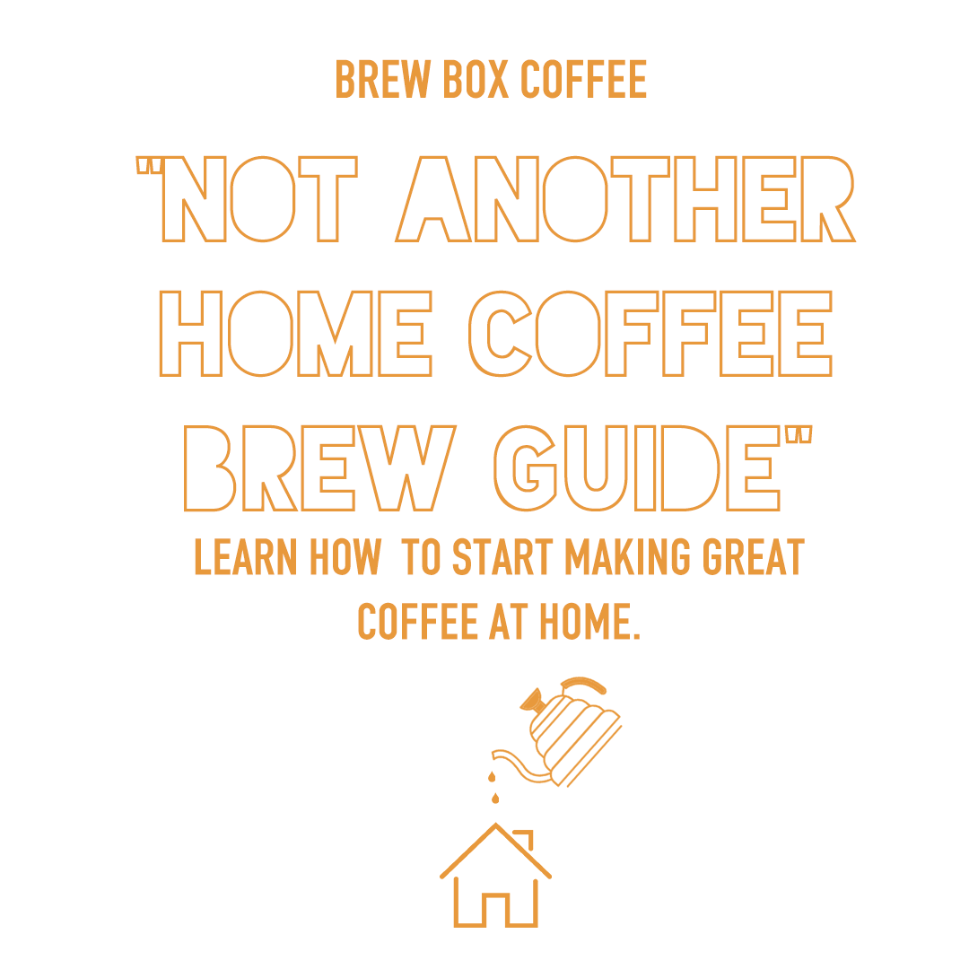 Home Brew Coffee Guide -