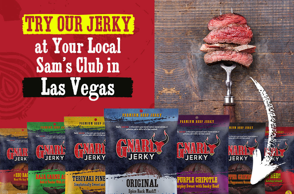 Limited Time Only: Gnarly Jerky is @ Las Vegas Sam's Clubs!