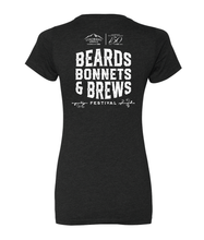 Load image into Gallery viewer, Beards, Bonnets & Brews+ Official Women's Festival T-Shirt - Pickup At Event