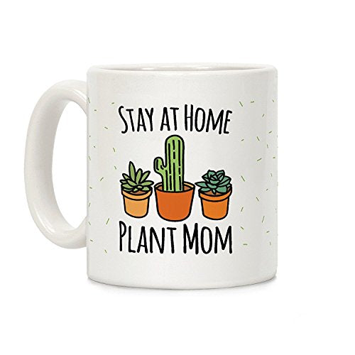 """Stay At Home Plant Mom"" 11oz. Ceramic Coffee Mug"