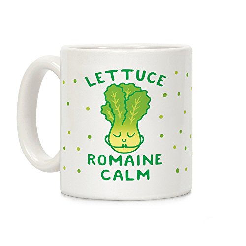 """Lettuce Romaine Calm"" 11oz. Ceramic Coffee Mug"