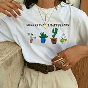 """Sorry I Cant I Have Plants"" T-Shirt"
