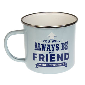 Friends Always Enamel Mug