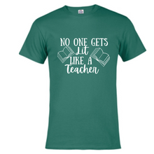 Load image into Gallery viewer, Short Sleeve T-Shirt - No One Gets Lit Like A teacher