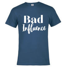 Load image into Gallery viewer, Short Sleeve T-Shirt - Bad Influence