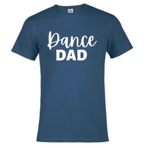 Short Sleeve T-Shirt - Dance Dad