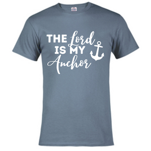 Short Sleeve T-Shirt - The Lord is my Anchor