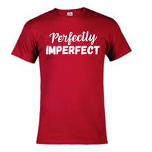 Load image into Gallery viewer, Short Sleeve T-Shirt - Perfectly Imperfect
