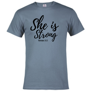 Short Sleeve T-Shirt -She is Strong