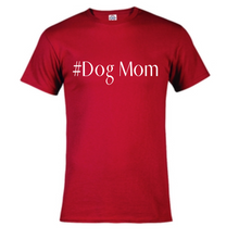 Load image into Gallery viewer, Short Sleeve T-Shirt  - Dog Mom