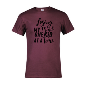Short Sleeve T-Shirt - Losing My Mind One Kid at a Time