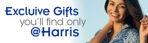 Exclusive Gifts only @HARRIS!