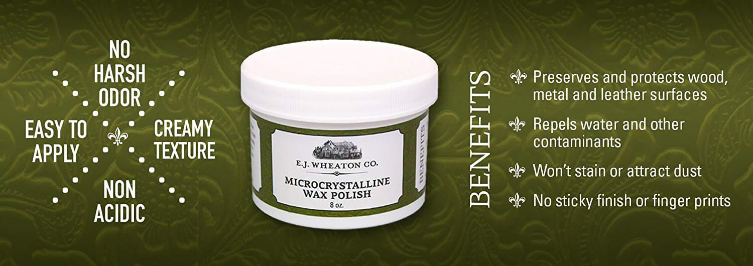 E.J. Wheaton Co. Microcrystalline Wax Polish, Preserves and Protects Metal, Leather and Wood Surfaces, Made in USA (8 oz.)