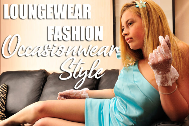 Loungewear Fashion, Occasionwear Style - How to Adapt the Loungewear Trend