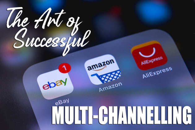 The Art of Successful Multi-Channelling