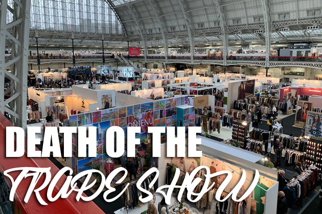 Death of the Fashion Trade Show | Future of the Fashion Industry | TradeGala