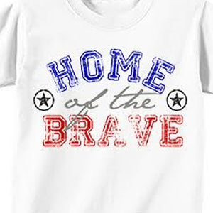 T-Shirt Transfer - Home of the Brave