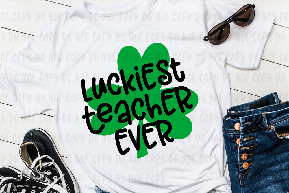 Luckiest Teacher Ever design file (dxf, eps, png, svg) - perfect for vinyl shirt making