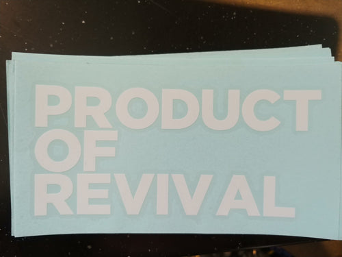 Product of revival sticker