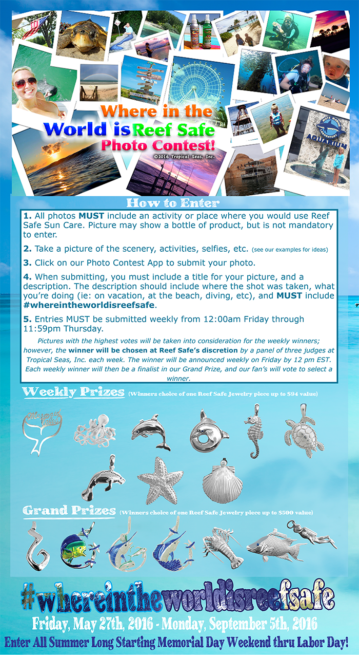 Enter our Where in the World is Reef Safe Photo Contest!