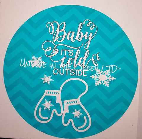 "106. BABY ITS COLD OUTSIDE TEAL CHEVRON ""PAPER"" image center"
