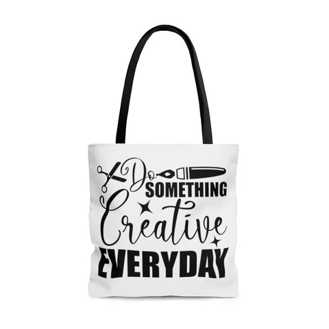 AOP Tote Bag Do something Creative Everyday