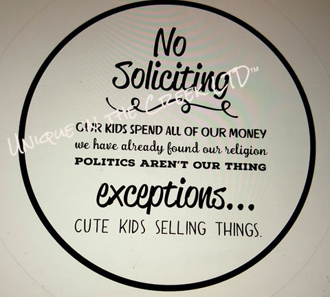 No Soliciting  Kids spent all our money -digital insert for use with the UITC system