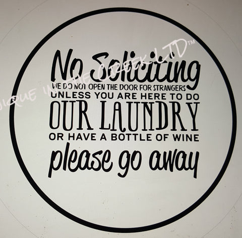 No Soliciting Laundry  -digital insert for use with the UITC system