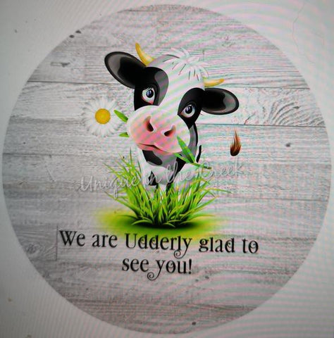 "301. We are Udderly glad to see you ""PAPER"" image center"