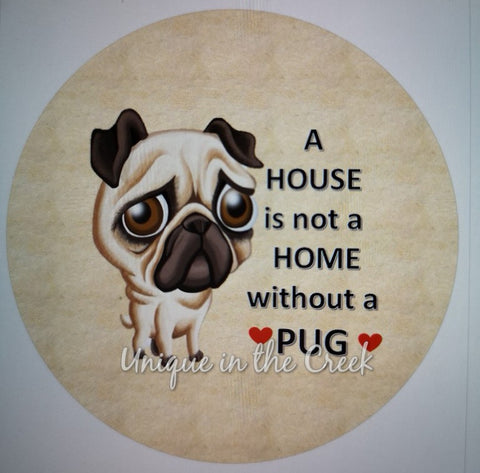 a house is not a home without a PUG- digital insert for use with the UITC system