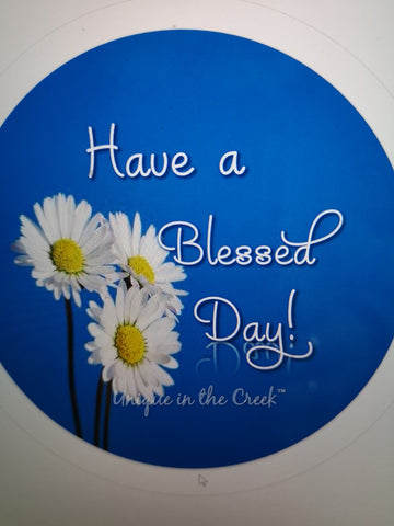 HAVE A BLESSED DAY- digital insert for use with the UITC system