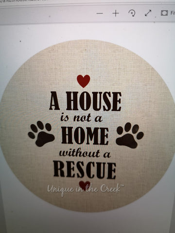 A HOUSE IS NOT A HOME WITHOUT A RESCUE- digital insert for use with the UITC system